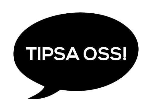 Hör gärna av dig med tips! Stort som smått - vi är intresserade av dina nyhetstips eller reportageideér.