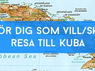 För dig som vill/ska Resa till Kuba