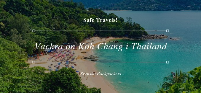 Vackra ön Koh Chang i Thailand