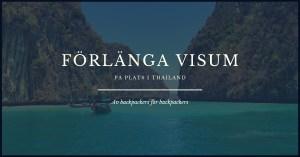 Förlänga visum på plats i Thailand