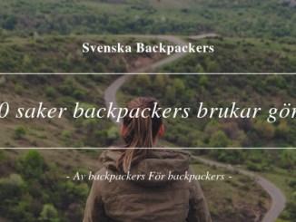 10 saker backpackers brukar göra