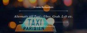 Alternativ till Taxi - Uber, Grab, Lyft etc.