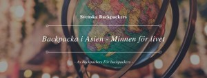 Backpacka i Asien - Minnen för livet