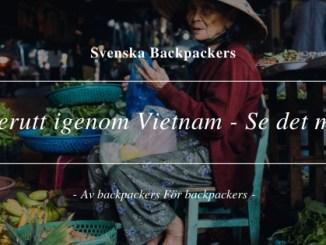 Reserutt igenom Vietnam - Se det mesta!