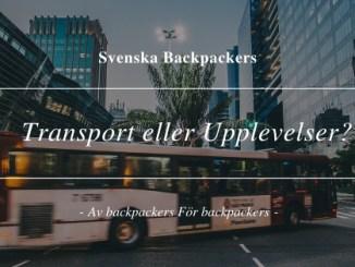 Transport eller Upplevelser?