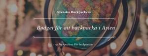 Budget för att backpacka i Asien
