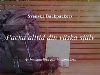 Packa alltid din väska själv