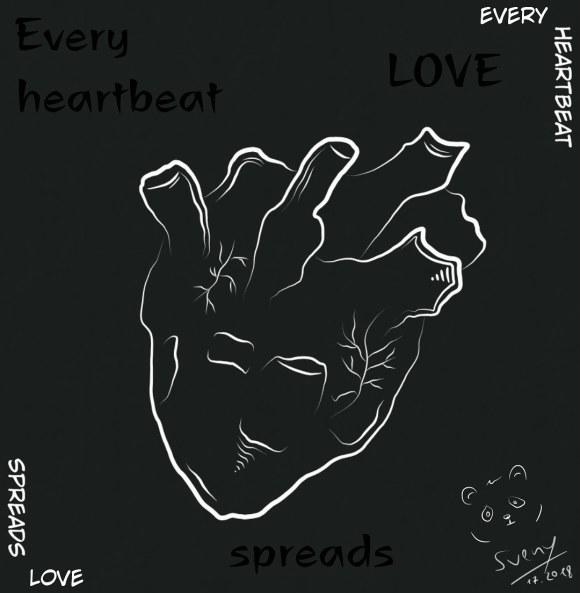 Every heartbeat spreads love