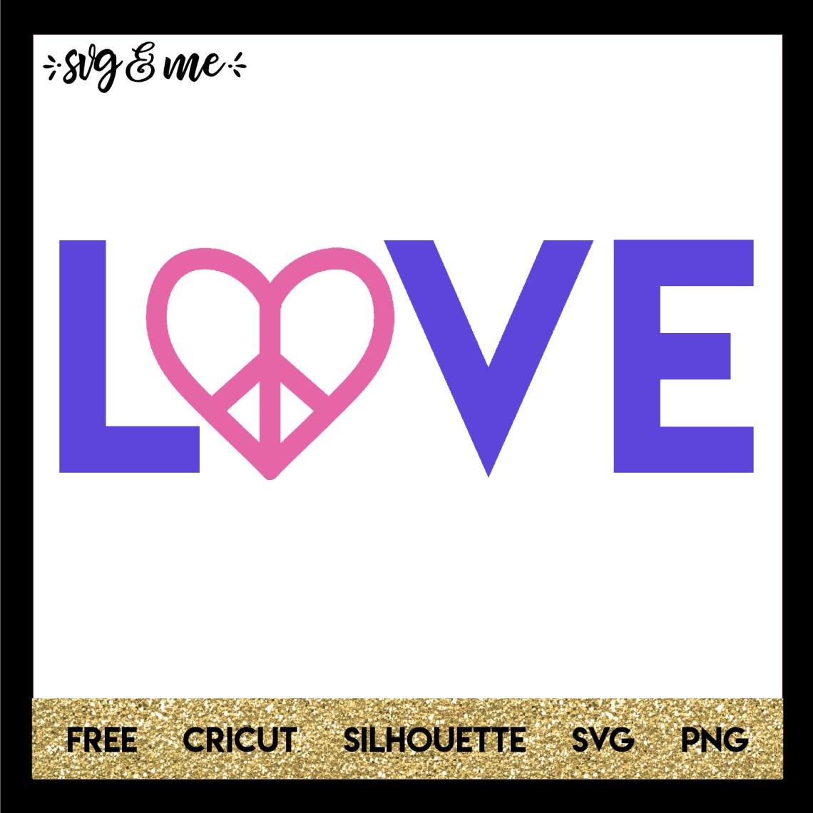 Download Peace & Love - SVG & Me