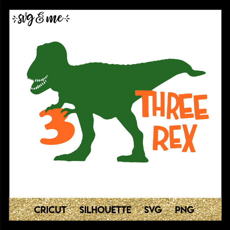 Download Three Rex Birthday Dinosaur - SVG & Me