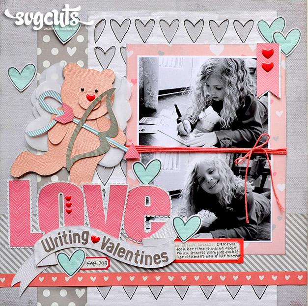 Love Writing Valentines Layout By Jana Eubank SVGCuts