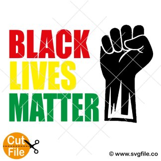 Black Lives Matter Archives Svgfile Co 0 99 Cent Svg Files Life Time Access