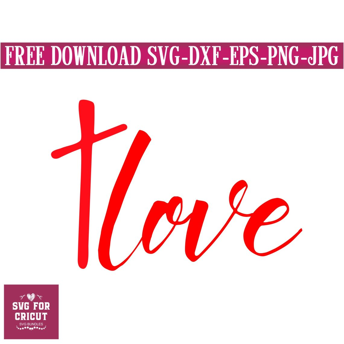 Download FREE SVG, love svg,svg for cricut,cross svg,free Cricut ...
