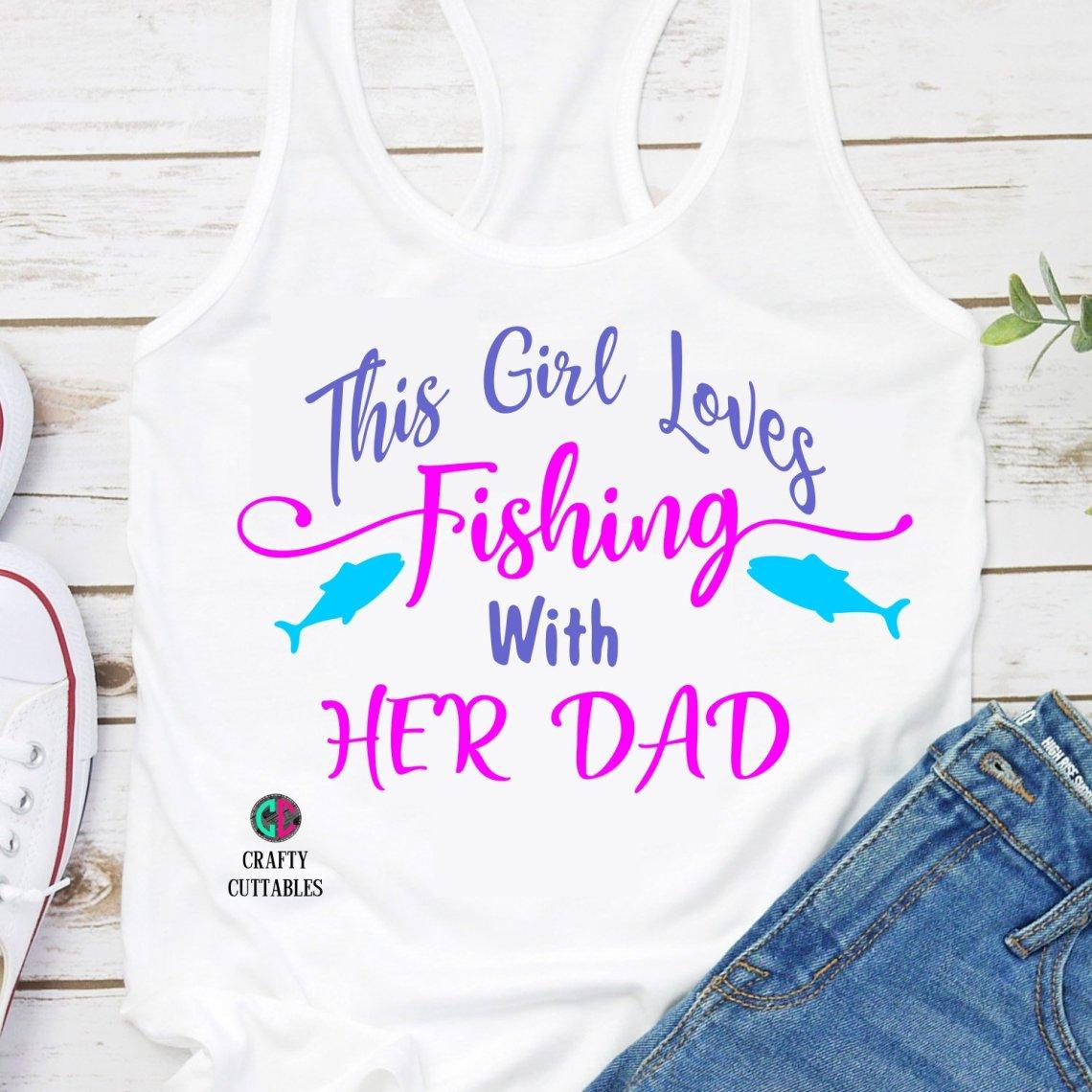 Download love fishing svg,dad fishing svg,daughter fishing svg,girl ...