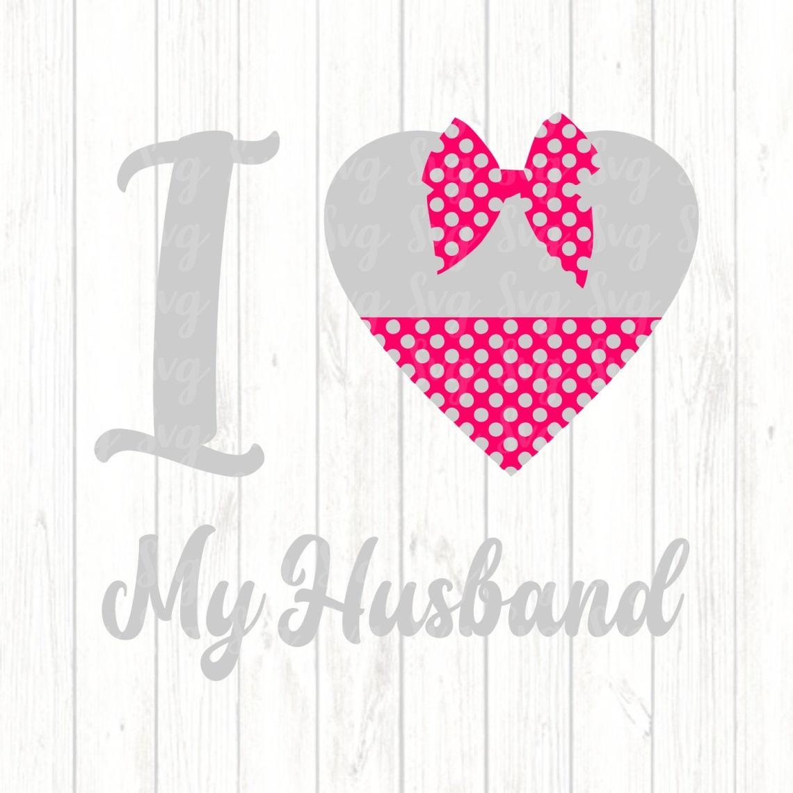 Download Love My Husband svg,Valentine svg,Husband svg,Valentines ...
