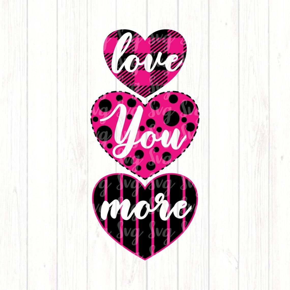Download Love You More svg,Valentine svg,Love svg,Valentines Heart ...