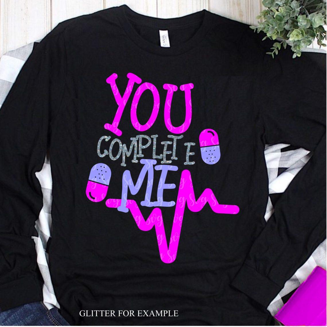 Download you complete me svg,pill svg,Valentine love svg,Valentine ...