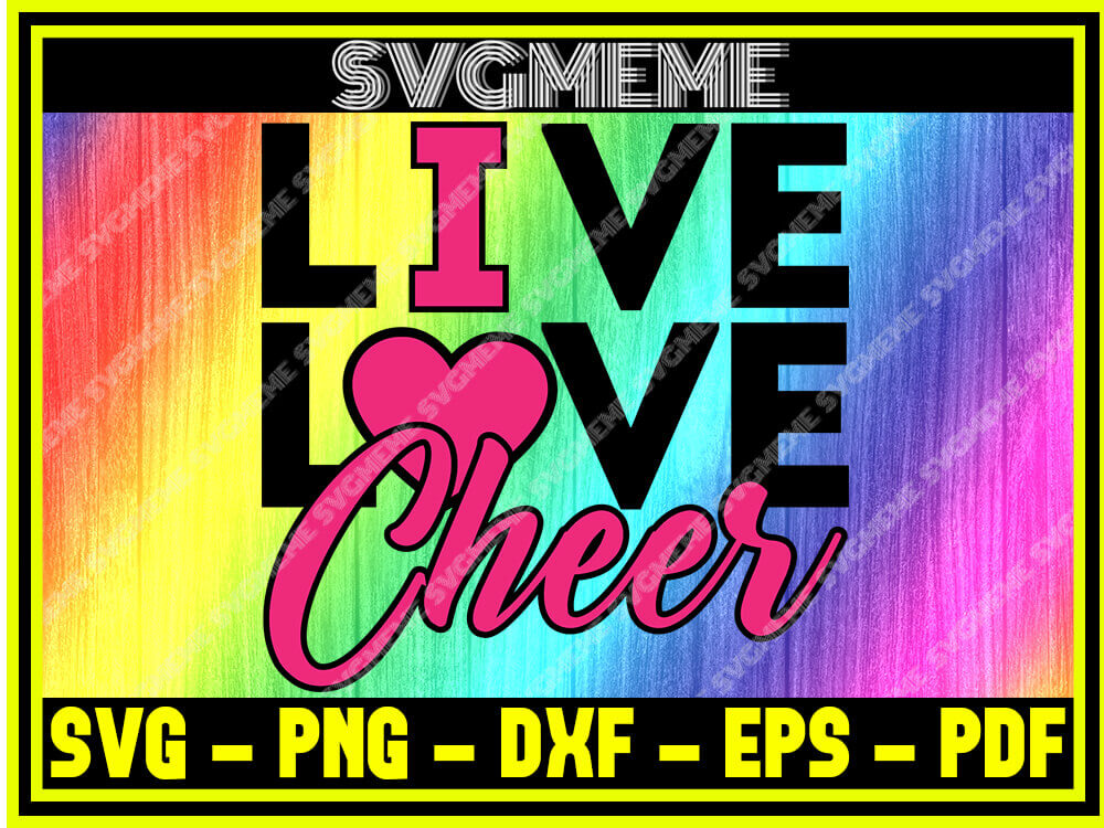 Download Live Love Cheer SVG PNG DXF EPS PDF Clipart For Cricut ...