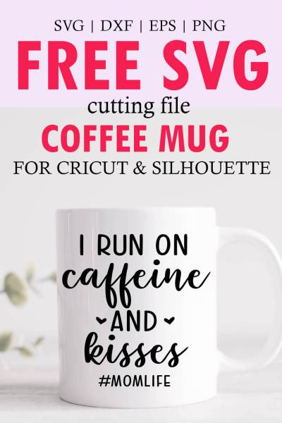 Caffein and Kisses SVG File