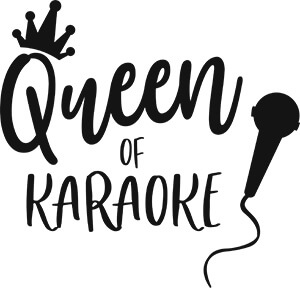 Queen of Karaoke SVG Download