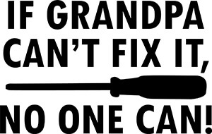 If Grandpa Can't Fix No One Can SVG Download