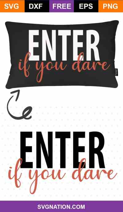 Enter if You Dare Free SVG Cut File