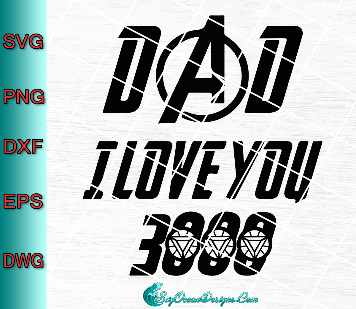 Download Dad I Love You 3000 Avengers Svg , Father's Day - Svg Png ...