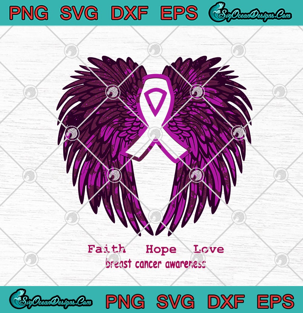 Download Faith Hope Love Breast Cancer Awareness Pink Wings SVG PNG ...