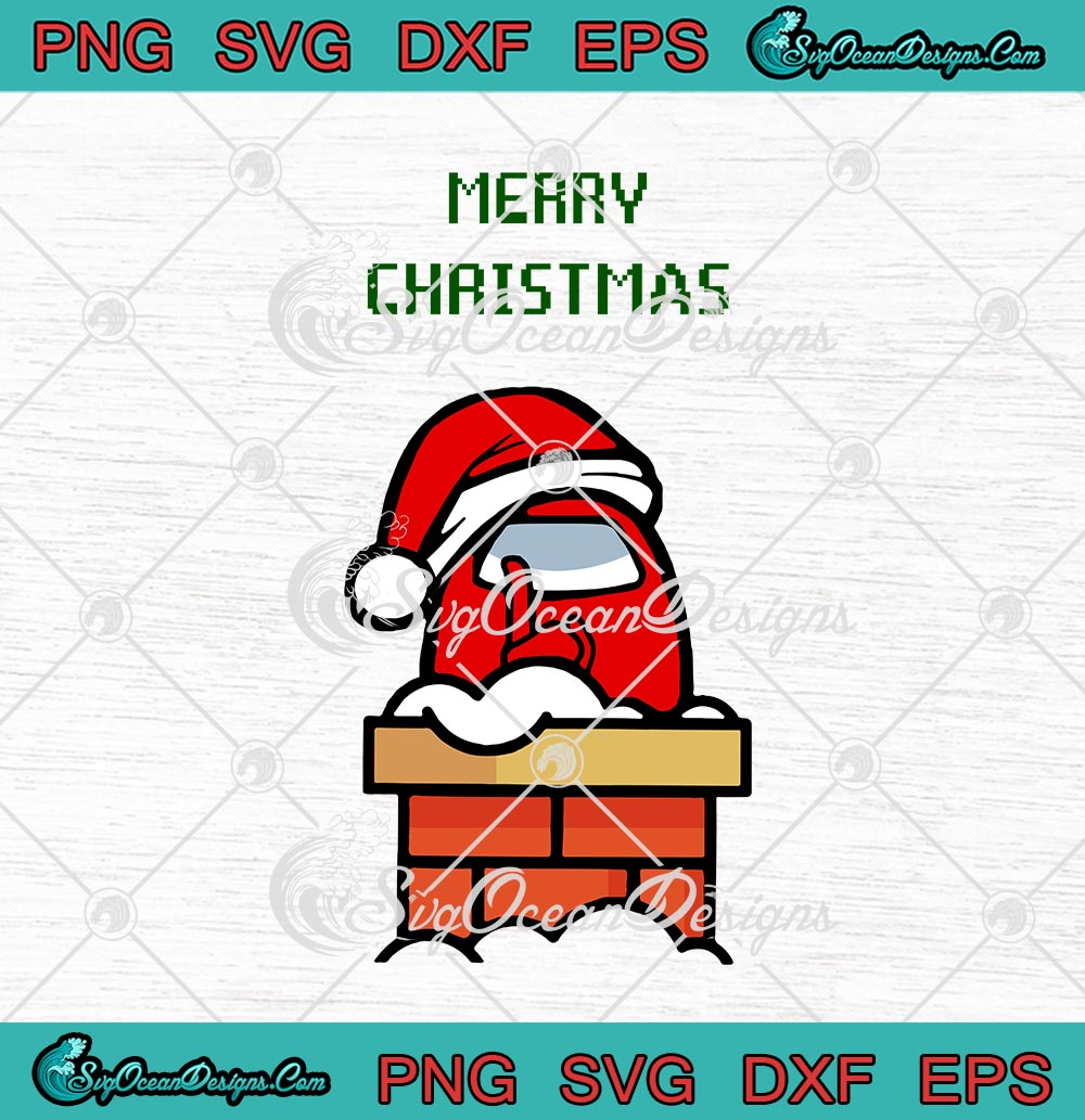 Santa Red Among Us Merry Christmas Svg Png Eps Dxf Cricut File Silhouette Art Designs Digital Download
