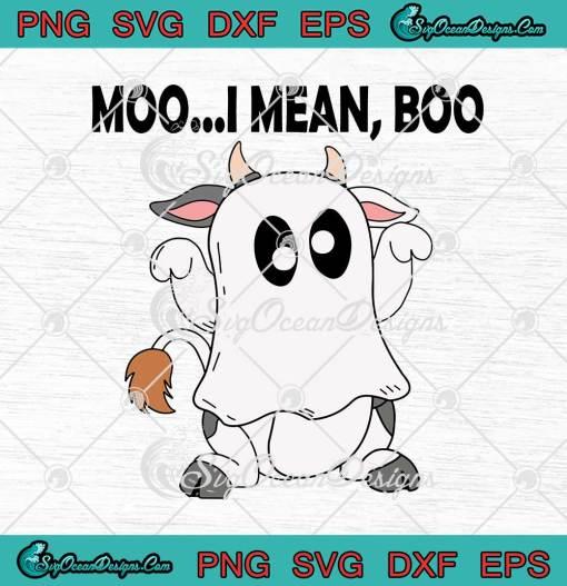 Moo I Mean Boo Ghost Cow Costume Halloween svg cricut