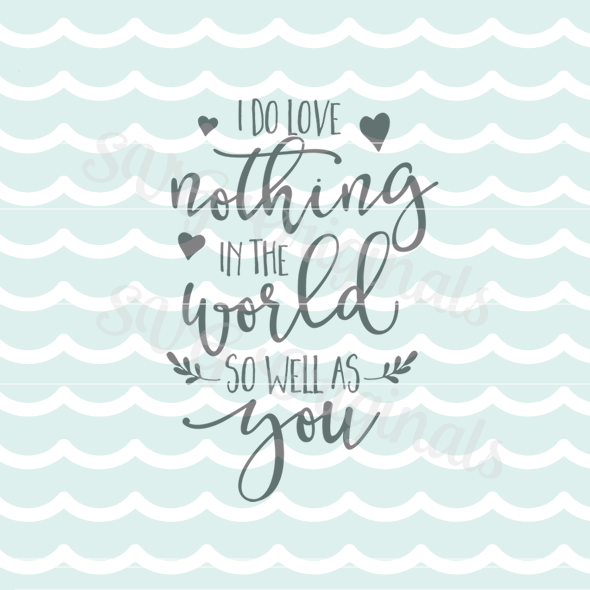 Download I Do Love Nothing In The World So Well As You Valentine ...