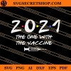 2021 The One With The Vaccine SVG