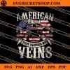 American Runs Through My Veins SVG
