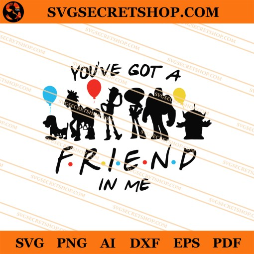 Toy Story You've Got A Friend In Me SVG
