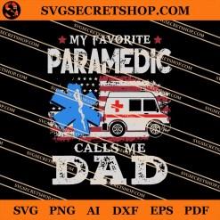 My Favorite Paramedic Calls Me Dad SVG