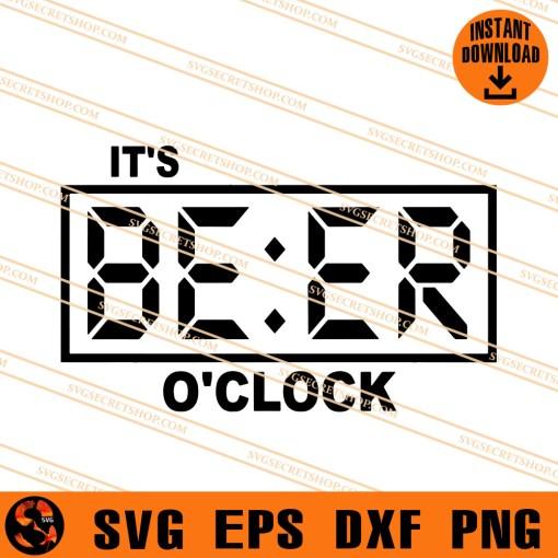 It Is Beer Oclock SVG