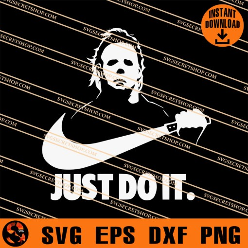 Michael Myers Just Do It SVG