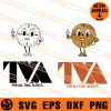 TVA For All Time Always SVG