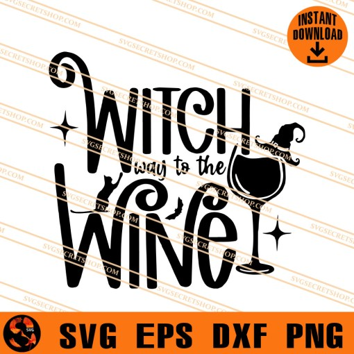 Witch Way To The Wine SVG