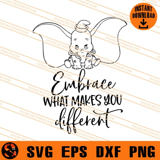Embrace What Makes You Different SVG