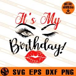 It Is My Birthday SVG