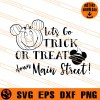 Lets Go Trick Or Treat Down Main Street SVG