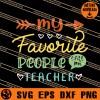 My Favorite People Call Me Teacher SVG