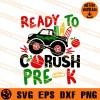 Ready To Crush Pre-K SVG