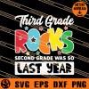 Third Grade Rocks Second Grade Was So Last Year SVG