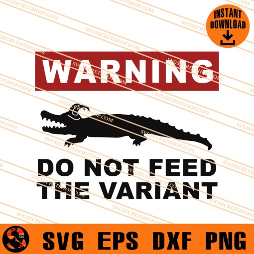 Warning Do Not Feed The Variant SVG