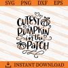 Cutest Pumpkin In The patch SVG