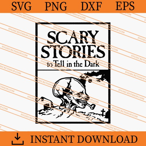 Scary Stories To Tell In The Dark SVG