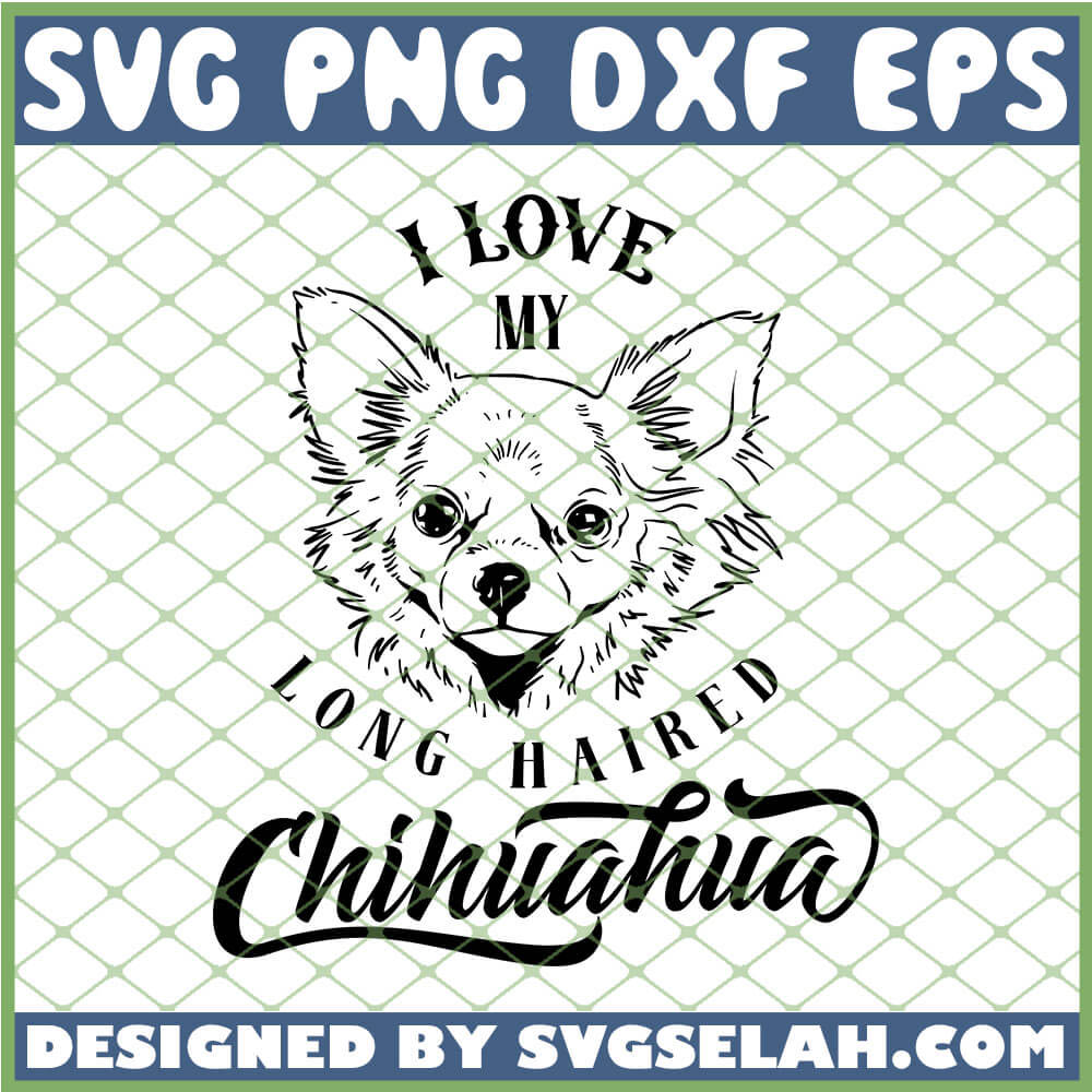 Download I Love My Long Haired Chihuahua Outline SVG, Dogs Lover ...