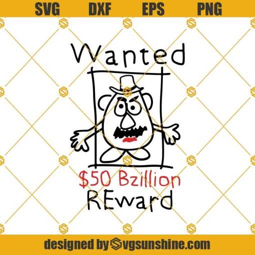Mr. Potato Wanted Reward Svg, Wanted Reward Svg, Mr Potato Svg, Toy Story Svg, Disney Svg